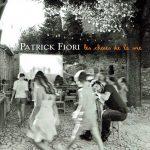 "2008 Patrick-Fiori - Les choses de la vie - Orchestration ""Parla mi d'amore, mariu"""