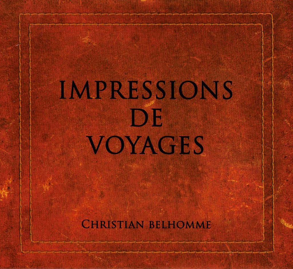 2009 Christian Belhomme - Impressions de voyages - Accordéon & Bandonéon